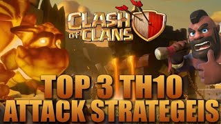 TH10 TOP 3 FAMOUS WAR ATTACK STRATEGY, CLASH OF CLANS