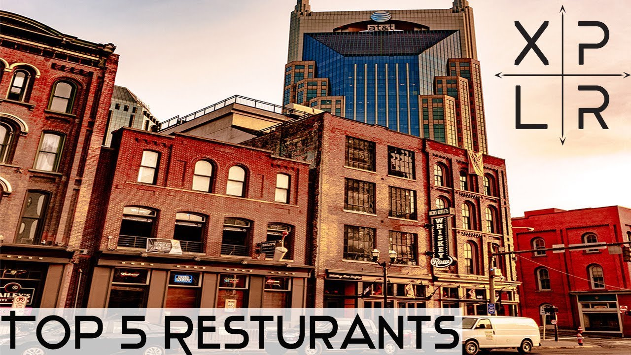 Xplr S Top 5 Restaurants In Nashville