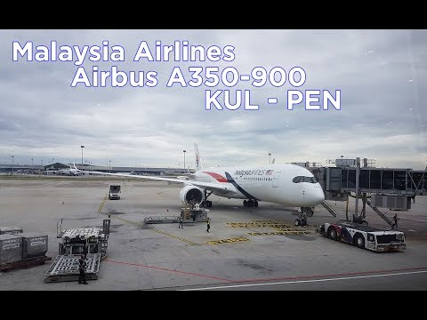 Malaysia Airlines Latest Airbus A350 Premium Economy Flight Report: KUL - PEN