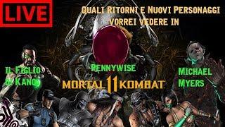 Quali Ritorni e Nuovi Personaggi vorrei vedere in Mortal Kombat 11 LIVE ITA Mortal Kombat XL