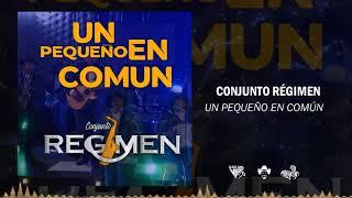 Conjunto Régimen - Un Pequeño en Común (2021)