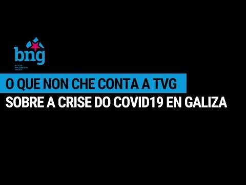 O que non che conta a TVG sobre a crise do Covid19 en Galiza