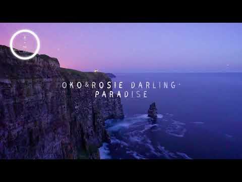OKO & Rosie Darling -  Paradise
