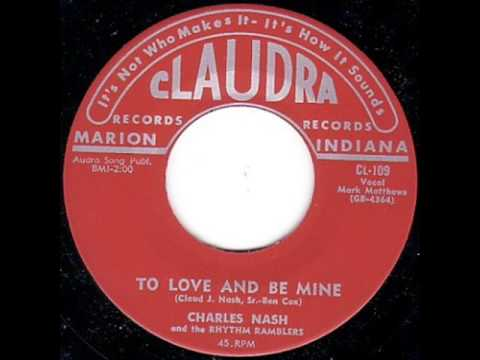 Charles Nash-To Love And Be Mine