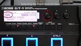 GT-1 Quick Start chapter5 : Saving a Patch