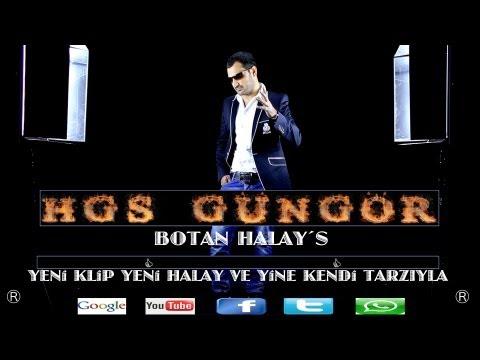 HGS GÜNGÖR-BOTAN HALAY´S ORJINAL KLIP New Neu Yeni Halay Klibi