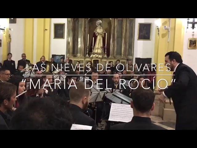 Las Nieves de Olivares - María del Rocío