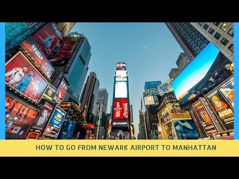 HOW TO GO FROM NEWARK AIRPORT TO MANHATTAN(NYC) BY TRAIN