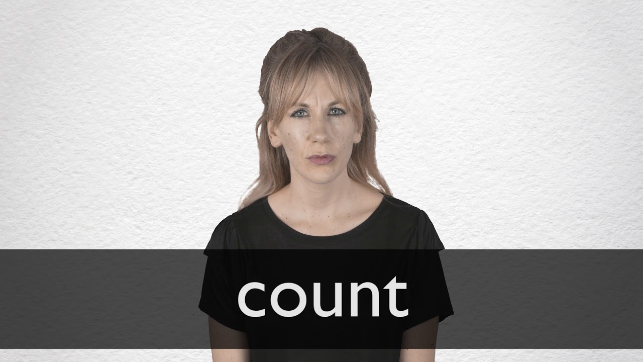 How to pronounce COUNT in British English
