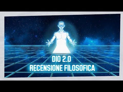 Dio 2.0 - Recensione Filosofica