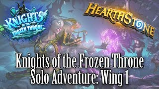 Hearthstone - Knights of the Frozen Throne: Prologue and The Lower Citadel