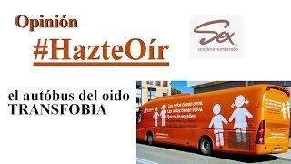 #HazteOír El autobús del odio | Opinión Nayara Malnero