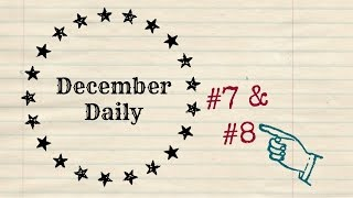 December Daily Holiday Junk Journal Day 7 and 8