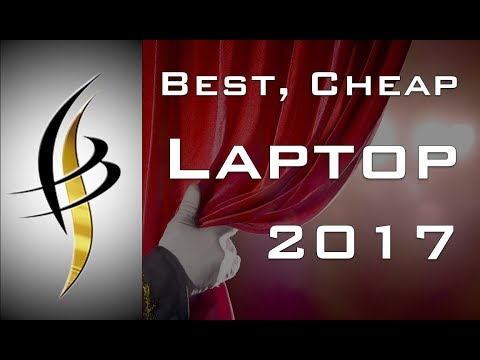 Cheap Laptop  - Best for Back to School 2017