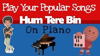 Hum Tere Bin Tum Hi Ho piano notations sheet music