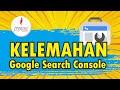 - Kelemahan Google Search Console Dalam Analisa SEO