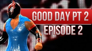 Video WWE 2K14 Story - Sin Cara Good Day, Pt. 2 (Episode 2) download MP3, 3GP, MP4, WEBM, AVI, FLV Juni 2018