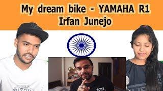 Indian reaction on My dream bike - YAMAHA R1 | Irfan Junejo | Swaggy d