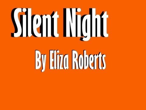 Silent Night Cover By Eliza Roberts