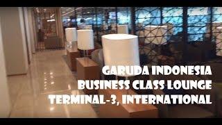 GARUDA BUSINESS CLASS LOUNGE  | TERMINAL 3 ULTIMATE  SOEKARNO HATTA| INTERNATIONAL TERMINAL