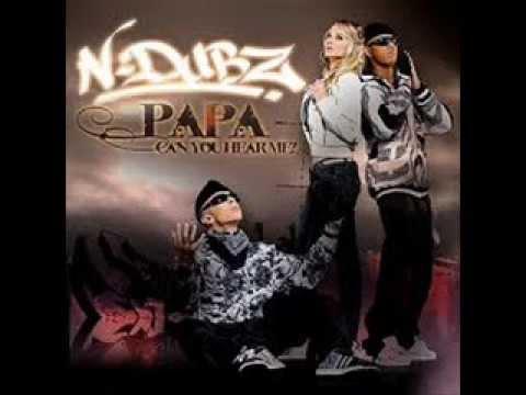 N Dubz Papa Can You Hear Me?