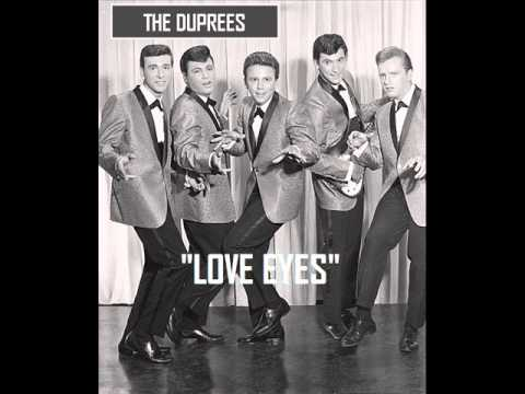 LOVE EYES ~ The Duprees  (1963)