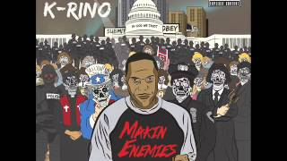 Video K-Rino - Makin Enemies download MP3, 3GP, MP4, WEBM, AVI, FLV November 2018