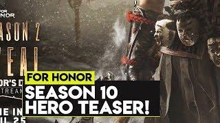 For Honor: NEW HERO TEASER! NEW SEASON 10 HERO TEASER IMAGE!