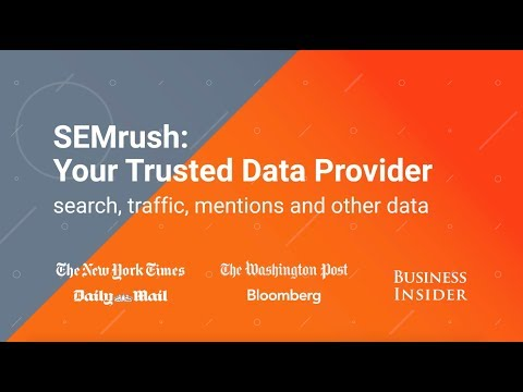 SEMrush: Your Trusted Data Provider