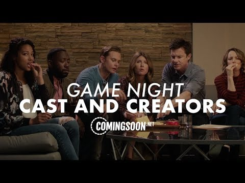 We talk to the Cast and Creators of Game Night!