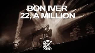 08. 8 (circle) (Bon Iver - Eaux Claires 2016)