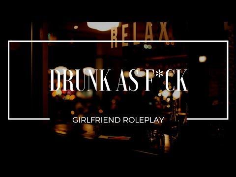 Drunk As F*ck… – Girlfriend Roleplay (Gender-Neutral) – [Playful, Kisses, Jealousy]