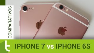 Comparativo: iPhone 7 vs iPhone 6s | Review do TudoCelular
