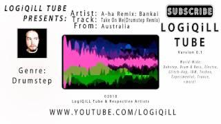 ♫ A-ha - Take On Me (Bankai Drumstep Remix) ♫