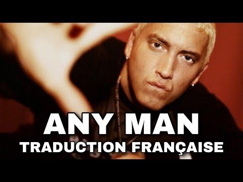 Eminem - Any Man (Traduction française)