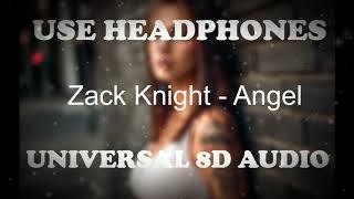 Zack Knight - Angel (8D Audio) ||Universal 8D Audio || Use Headphones 🎧