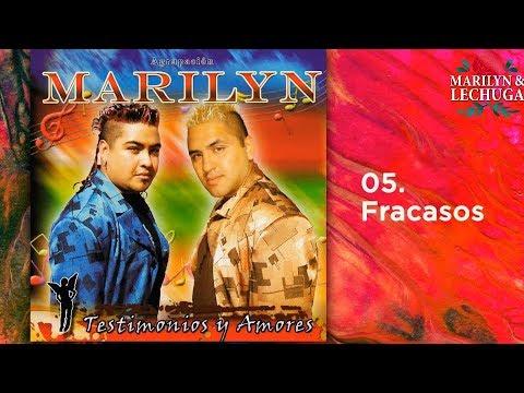 Agrupacion Marilyn - Fracasos (Testimonios y Amores)