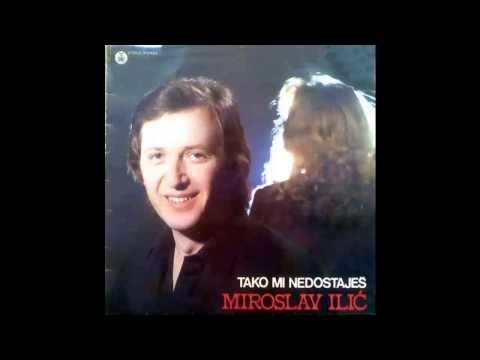 Miroslav Ilic  Tako mi nedostajes  Audio 1981 HD