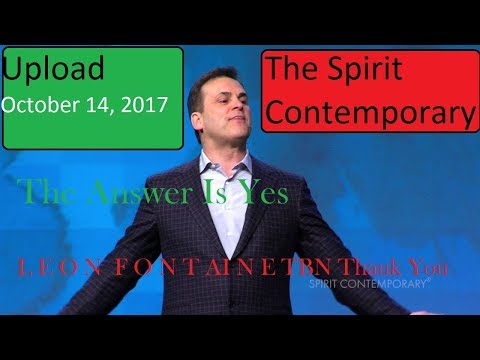 Leon Fontaine  October 14, 2017 upload The Spirit Contemporary Life TBN