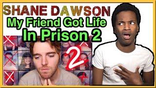 My Friend Got Life In Prison: Part 2 By Shane Dawson Reaction