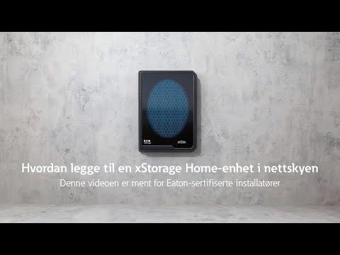 Hvordan legge til en xStorage Home-enhet i nettskyen