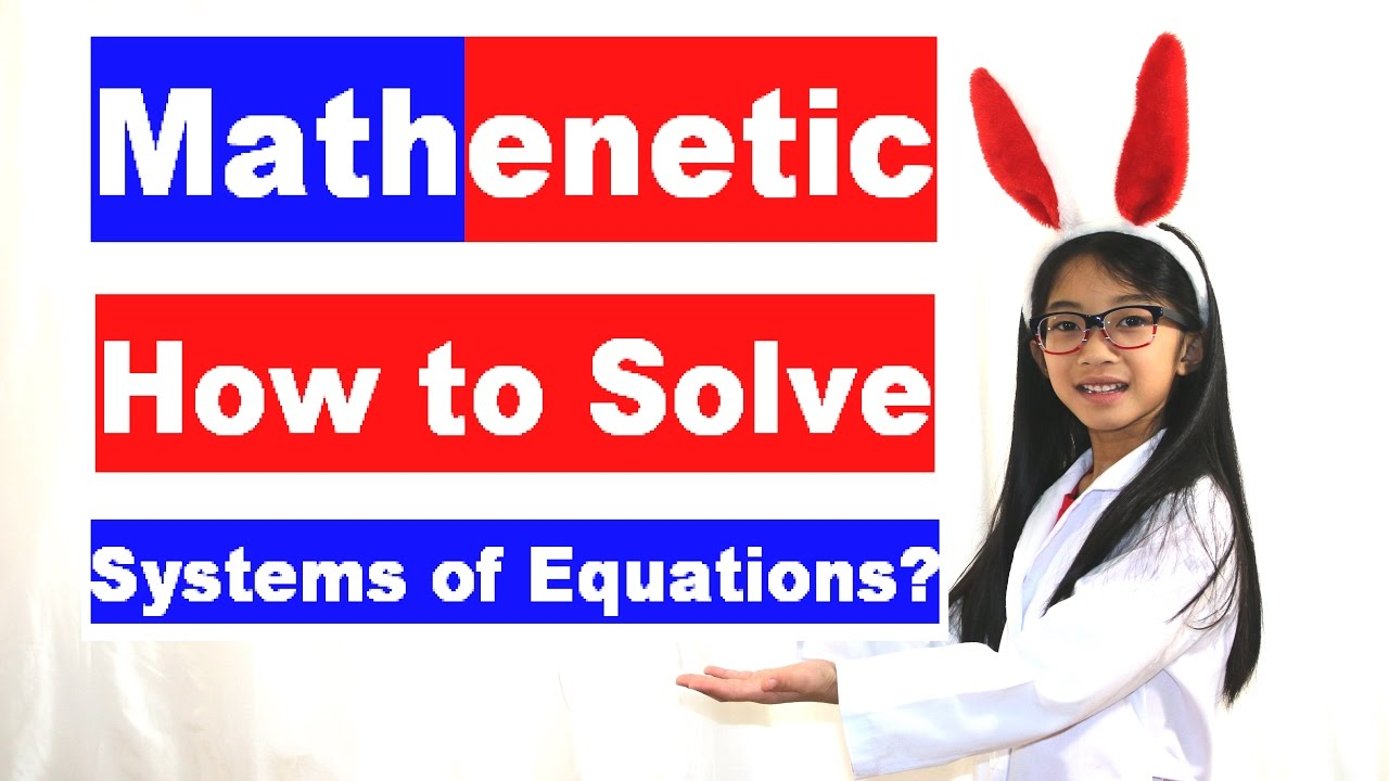 systems of equations simultaneous equations two equations two systems of equations simultaneous equations two equations two unknowns algebra help math tutor