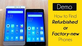 How to Check Refurbished or Factory New Smartphones