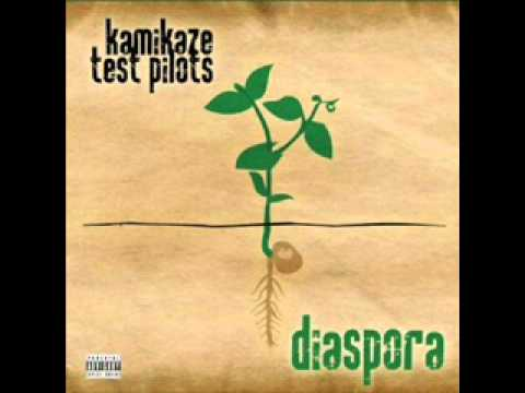 The Inmates Have Taken Over the Asylum - Kamikaze Test Pilots (Diaspora Album)