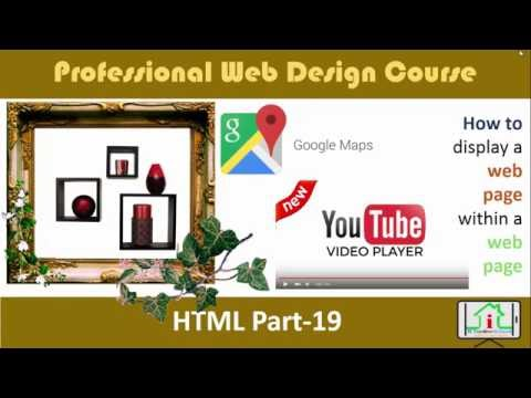 How To Embed Google Map & YouTube Video| IFrame | HTML 5 Bangla | Part- 19