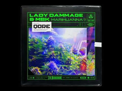 Download Lady Dammage & MBK - Marihuanna [Extended Mix]