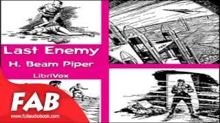 Last Enemy Full Audiobook by H. Beam PIPER by Action & Adventure Fiction Audiobook