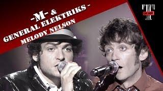 "-M- & General Elektriks ""Melody Nelson"" (Live On Taratata Oct. 2009)"