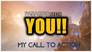 MY CALL TO ACTION!! Paragon will THRIVE through Community Spirit & Dedication