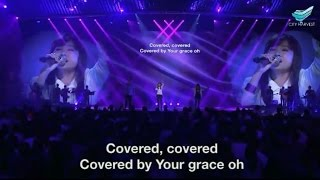 Covered (Israel Houghton & New Breed) @CHC // Annabel Soh